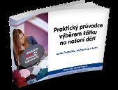 Daniela Šmolíková: Praktický průvodce výběrem šátku na nošení dětí (eBook zdarma)